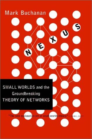 Nexus Small Worlds and the Groundbreaking Theory of Networks N/A edition cover