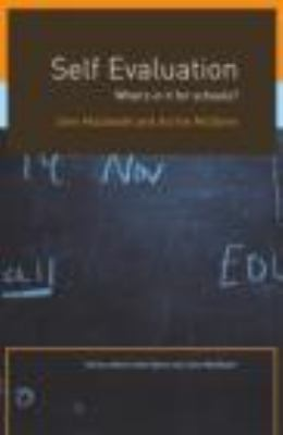 Self-Evaluation What's in It for Schools?  2002 9780415277426 Front Cover