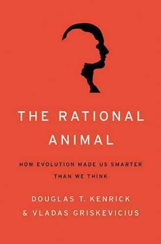 Rational Animal How Evolution Made Us Smarter Than We Think  2013 edition cover