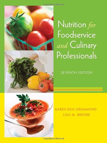 Nutrition for Foodservice and Culinary Professionals  7th 2010 edition cover