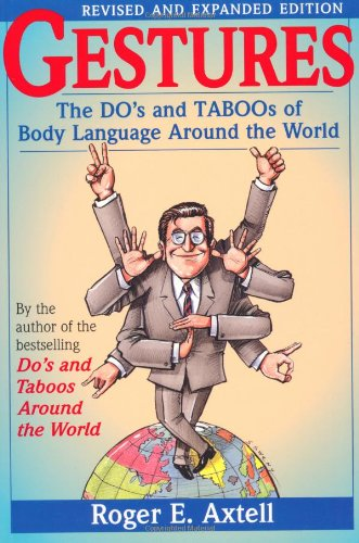Gestures The Do's and Taboos of Body Language Around the World 2nd 1998 (Revised) edition cover