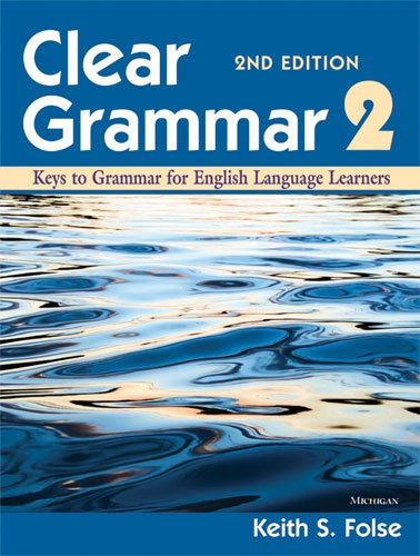 Clear Grammar 2 Keys to Grammar for English Language Learners 2nd 2011 edition cover