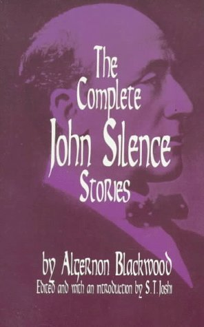 Complete John Silence Stories  Reprint edition cover