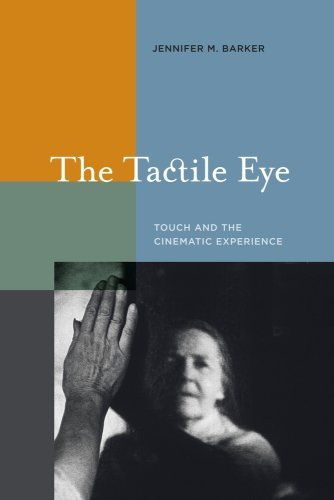 Tactile Eye Touch and the Cinematic Experience  2009 edition cover