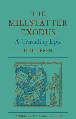 Millst�tter Exodus A Crusading Epic N/A 9780521136426 Front Cover