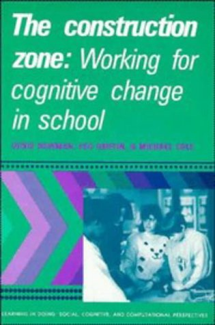 Construction Zone Working for Cognitive Change in School  1989 edition cover
