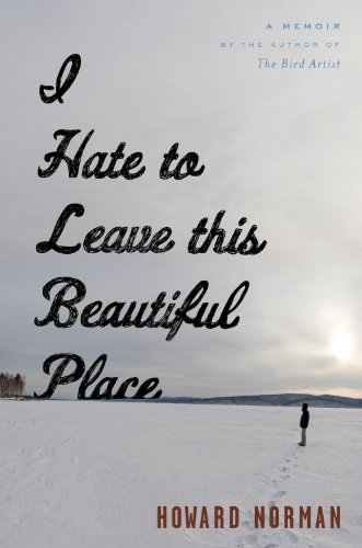 I Hate to Leave This Beautiful Place   2013 edition cover