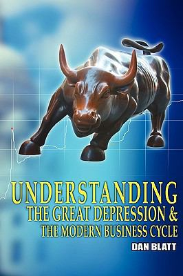 Understanding the Great Depression and the Modern Business Cycle  N/A edition cover