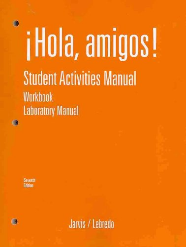 Hola Amigos  7th 2008 (Activity Book) 9780618834426 Front Cover
