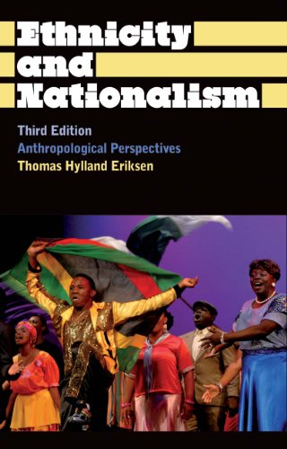 Ethnicity and Nationalism: Anthropological Perspectives Third Edition 3rd 2010 (Enlarged) edition cover
