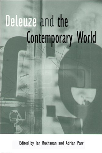 Deleuze and the Contemporary World   2006 9780748623426 Front Cover