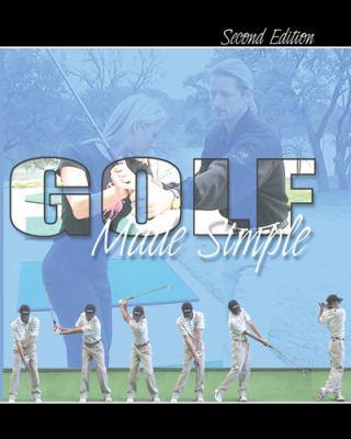Golf Made Simple  2nd (Revised) edition cover