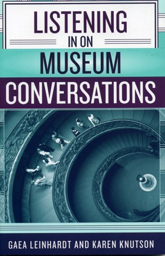 Listening in on Museum Conversations   2004 edition cover