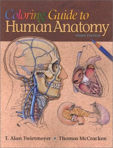 Coloring Guide to Human Anatomy  3rd 2001 (Revised) edition cover
