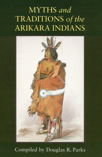 Myths and Traditions of the Arikara Indians   1996 edition cover