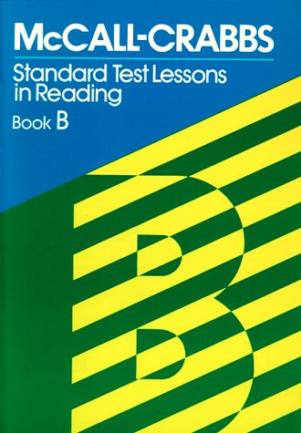 Mccall-crabbs Standard Test Book B Standard Test Lessons in Reading 3rd 9780807755426 Front Cover