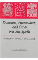 Shamans, Housewives and Other Restless Spirits Women in Korean Ritual Life  1987 edition cover