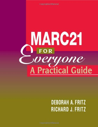 MARC 21 for Everyone A Practical Guide  2003 edition cover