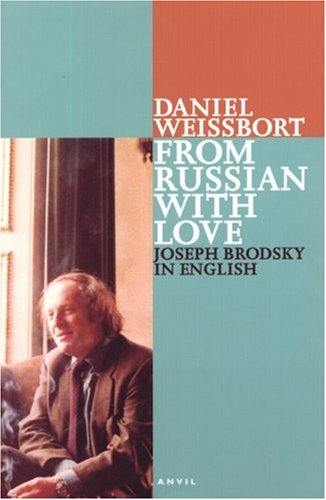 From Russian with Love Joseph Brodsky in English  2004 edition cover