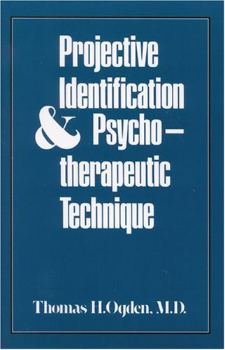 Projective Identification and Psychotherapeutic Technique  N/A edition cover