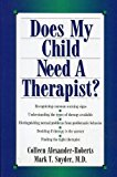 Does My Child Need a Therapist?  N/A 9780878339426 Front Cover