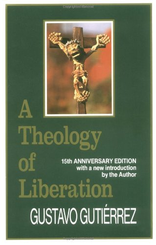 Theology of Liberation : History, Politics, and Salvation 15th edition cover