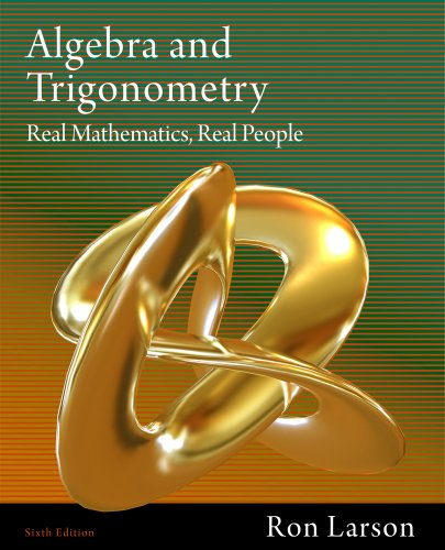 Algebra and Trigonometry Real Mathematics, Real People 6th 2012 edition cover