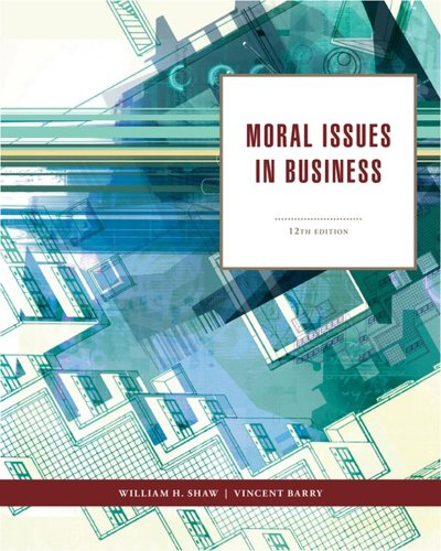 Moral Issues in Business  12th 2013 edition cover