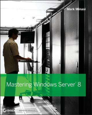 Mastering Windows Server 2012 R2  2nd 2014 edition cover