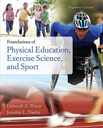 Foundations of Physical Education, Exercise Science, and Sport  18th 2015 9781259575426 Front Cover