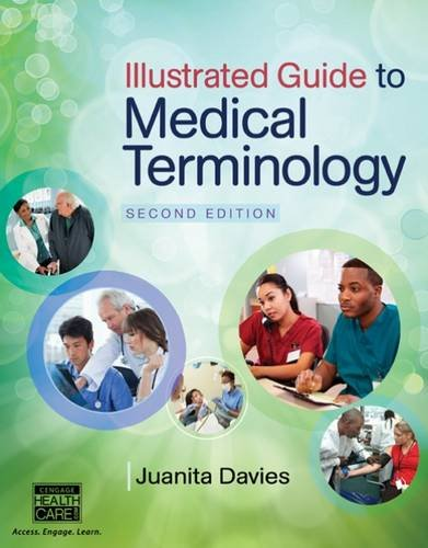 Illustrated Guide to Medical Terminology:   2015 9781285174426 Front Cover