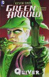 Green Arrow: Quiver (New Edition)  N/A 9781401259426 Front Cover
