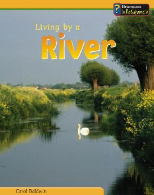 Living by a River   2003 9781403408426 Front Cover