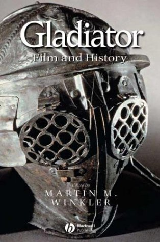 Gladiator Film and History  2004 edition cover