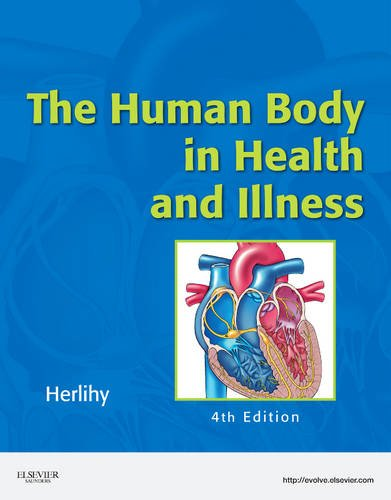 Human Body in Health and Illness - Soft Cover Version  4th 2011 edition cover
