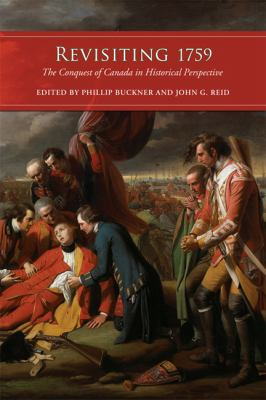 Revisiting 1759 The Conquest of Canada in Historical Perspective  2012 edition cover
