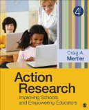 Action Research Improving Schools and Empowering Educators 4th 2014 9781452244426 Front Cover