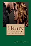 Henry (the Beck Brothers) The Beck Brothers Series N/A 9781484177426 Front Cover