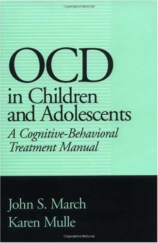 OCD in Children and Adolescents A Cognitive-Behavioral Treatment Manual  1998 edition cover