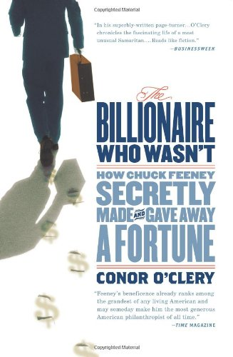 Billionaire Who Wasn't How Chuck Feeney Secretly Made and Gave Away a Fortune  2008 edition cover