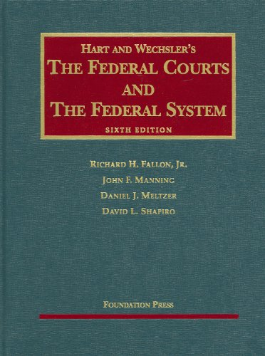 Federal Courts and the Federal System  6th 2009 (Revised) edition cover