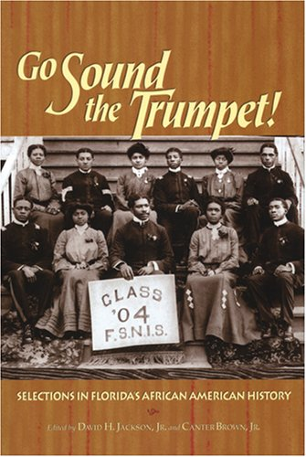 Go Sound the Trumpet! Selections in Florida's African American History  2005 edition cover