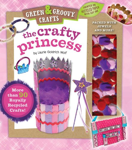 Crafty Princess Green and Groovy N/A 9781935703426 Front Cover