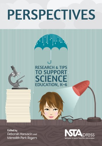 Perspectives: Research and Tips to Support Science Education, K-6  2013 edition cover