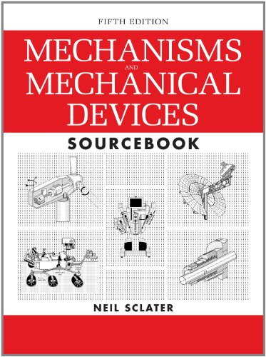 Mechanisms and Mechanical Devices Sourcebook  5th 2011 edition cover
