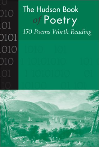 Hudson Book of Poetry 150 Poems Worth Reading  2002 edition cover