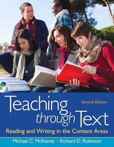 Teaching Through Text Reading and Writing in the Content Areas 2nd 2014 edition cover