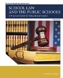 School Law and the Public Schools: A Practical Guide for Educational Leaders  2015 edition cover
