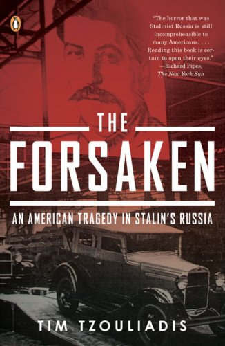 Forsaken An American Tragedy in Stalin's Russia N/A edition cover