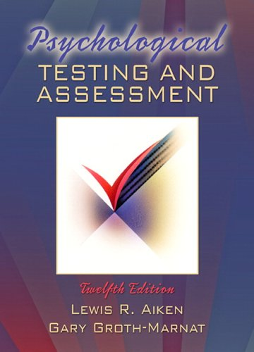 Psychological Testing and Assessment  12th 2006 (Revised) edition cover